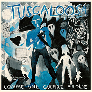 Tuscaloosa - Comme une guerre froide